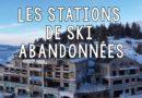 """[Vidéo] Reportage """"A la découverte des stations de ski abandonnées"""""""