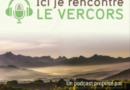 [Podcast] Ici je rencontre le Vercors : à l'écoute des agriculteurs